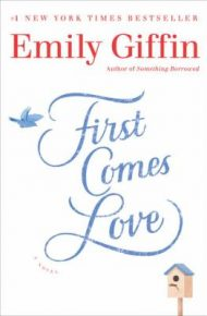 1st Comes Love - Emily Giffin