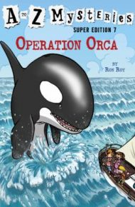 A to Z Mysteries Operation Orca - Ron Roy