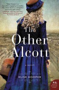 The Other Alcott - Elise Hooper