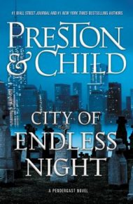 City of Endless Night - Preston & Child