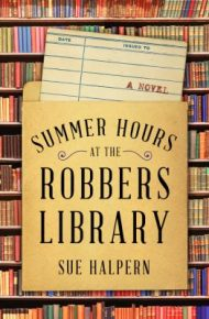 Summer Hours at the Robbers Library - Sue Halpern