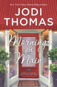 Mornings on Main - Jodi Thomas