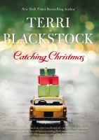 Catching Christmas - Terri Blackstock