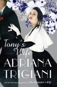 Tony's Wife - Adriana Trigiani