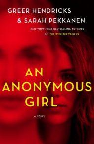 An Anonymous Girl - Hendricks & Pekkanen